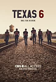 Texas 6: Season 1