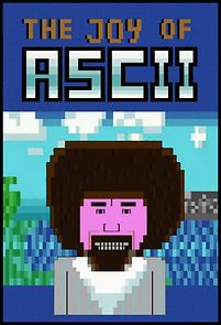 The Joy Of Ascii With Bob Ross
