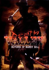 Death Valley: The Revenge Of Bloody Bill - Behind The Scenes