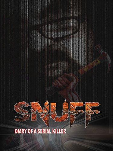 Snuff: Diary Of A Serial Killer (2016)