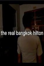 The Real Bangkok Hilton