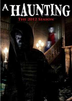 A Haunting: Season 1