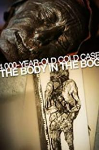 4,000-year-old Cold Case: The Body In The Bog