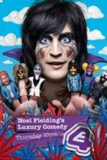 Noel Fielding's Luxury Comedy: Season 1