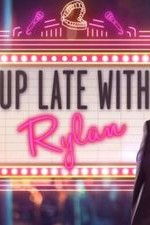 Up Late With Rylan: Season 1