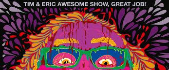 Tim And Eric Awesome Show, Great Job!: Season 3
