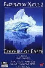 Faszination Natur - Colours Of Earth
