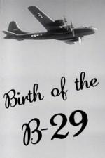 Birth Of The B-29