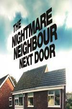 The Nightmare Neighbour Next Door: Season 2