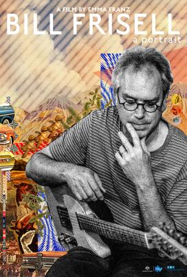 Bill Frisell: A Portrait