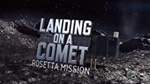 Landing On A Comet: Rosetta Mission