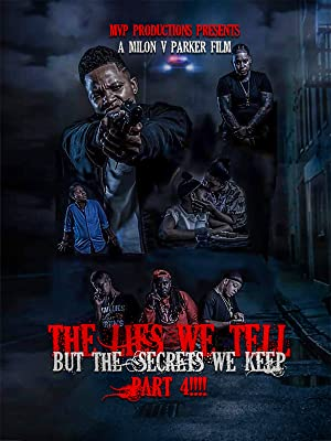 The Lies We Tell But The Secrets We Keep Part 4