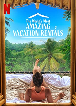 The World's Most Amazing Vacation Rentals: Season 2
