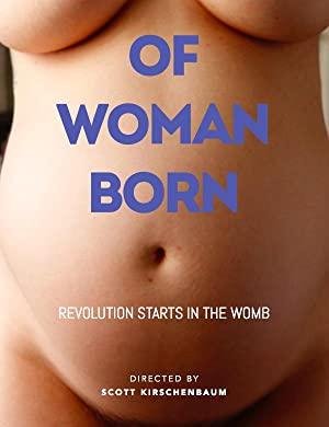 Of Woman Born
