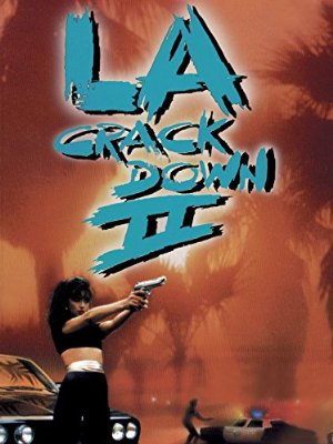 L.a. Crackdown Ii