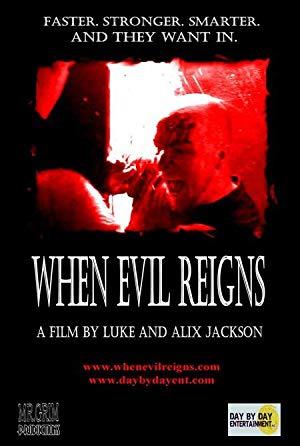When Evil Reigns