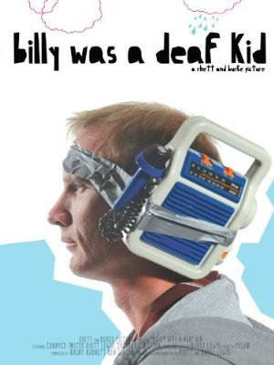 Billy Was A Deaf Kid