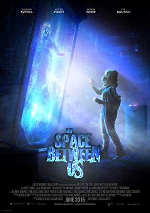 The Space Between Us 2015