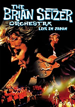 The Brian Setzer Orchestra: Live In Japan