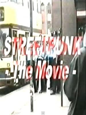 Streetpunk: The Movie