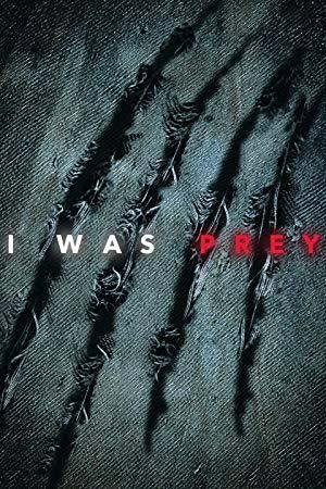 I Was Prey: Season 3