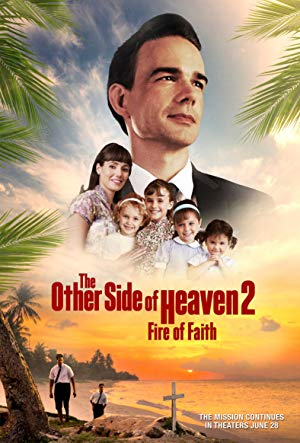 The Other Side Of Heaven 2: Fire Of Faith