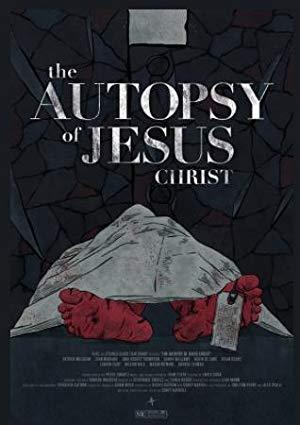 The Autopsy Of Jesus Christ