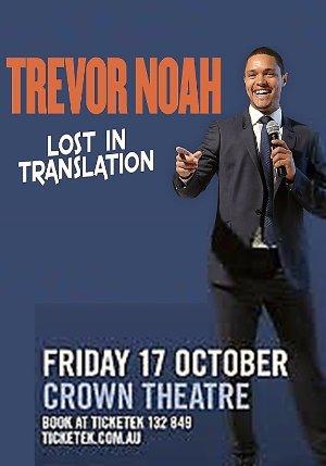 Trevor Noah: Lost In Translation
