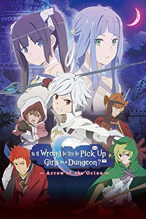 Dungeon Ni Deai Wo Motomeru No Wa Machigatteiru Darou Ka Movie Orion No Ya (dub)