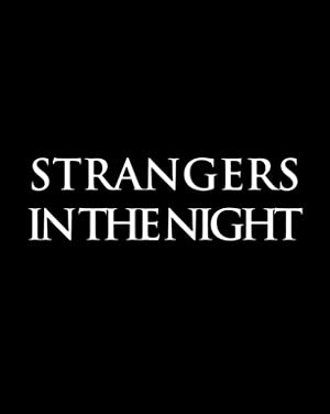 Strangers In The Night 2015