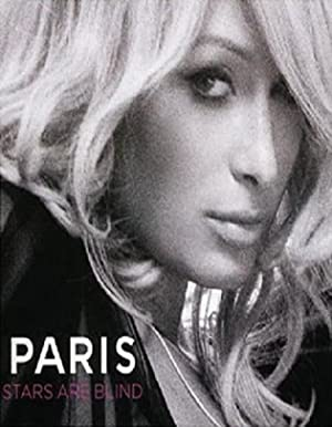 Paris Hilton: Stars Are Blind