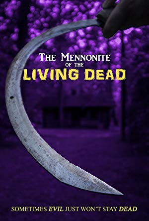 The Mennonite Of The Living Dead