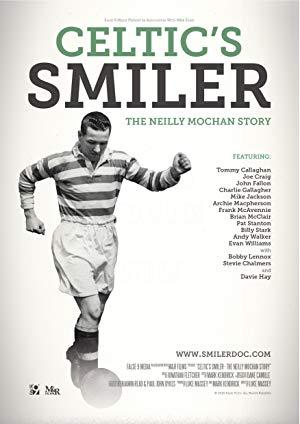Celtic's Smiler: The Neilly Mochan Story