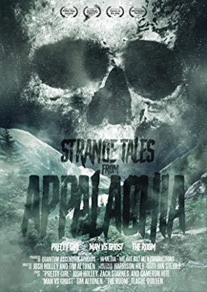Strange Tales From Appalachia