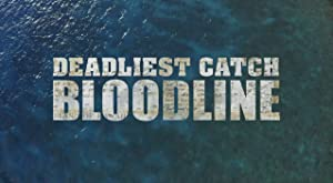 Deadliest Catch: Bloodline: Season 1