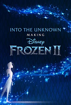 Into The Unknown: Making Frozen 2: Season 1