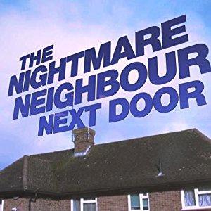 The Nightmare Neighbour Next Door: Season 6