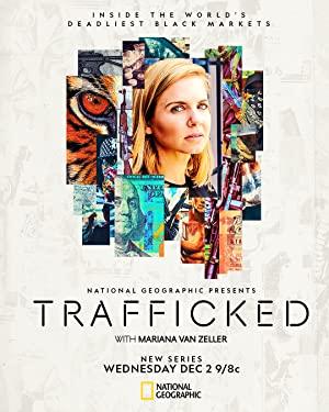 Trafficked With Mariana Van Zeller: Season 1