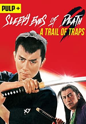 Sleepy Eyes Of Death: A Trail Of Traps