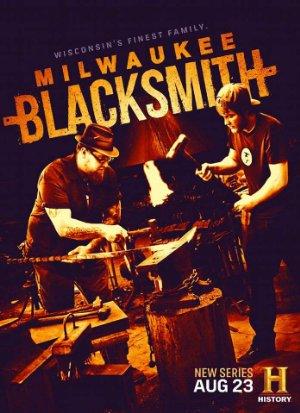 Milwaukee Blacksmith: Season 1