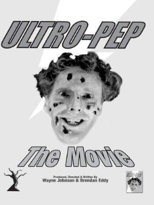 Ultro-pep The Movie