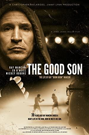 The Good Son: The Life Of Ray Boom Boom Mancini