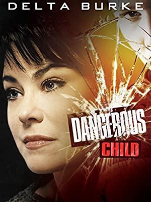 Dangerous Child