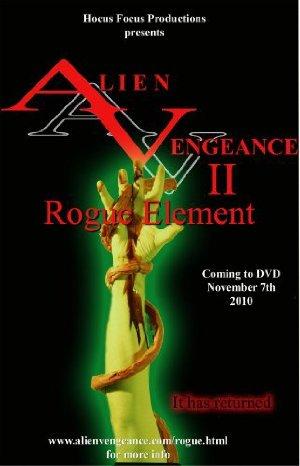 Alien Vengeance Ii: Rogue Element
