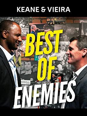 Keane & Vieira: Best Of Enemies
