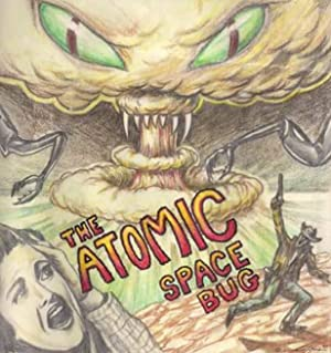 The Atomic Space Bug