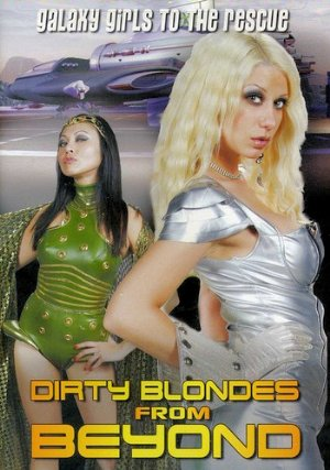 Dirty Blondes From Beyond