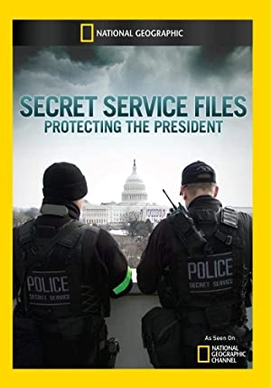 Secret Service Files: Protecting The President