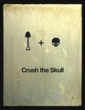 Crush The Skull 2010