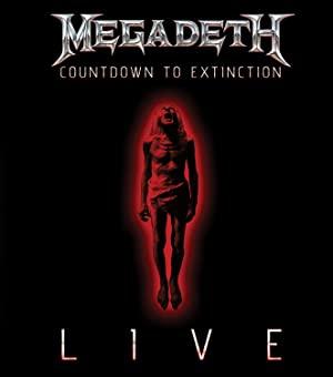 Megadeth: Countdown To Extinction - Live